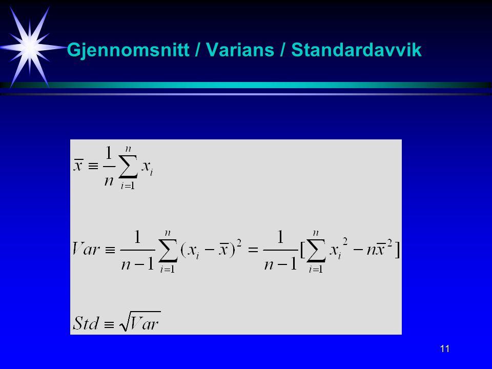 11 Gjennomsnitt / Varians / Standardavvik
