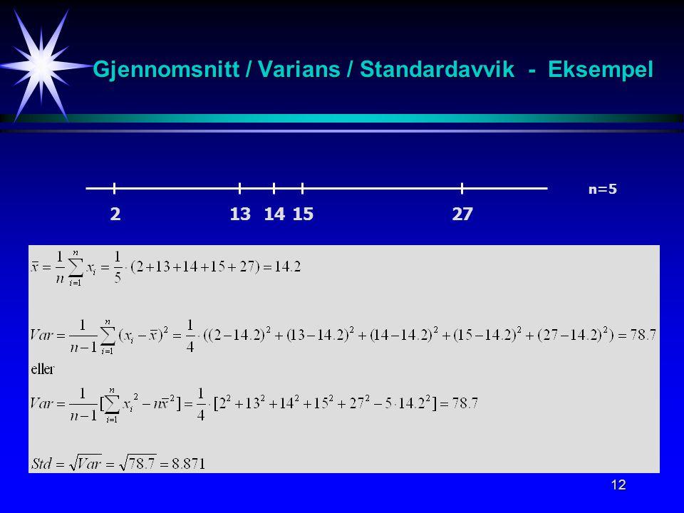 12 Gjennomsnitt / Varians / Standardavvik - Eksempel 213141527 n=5
