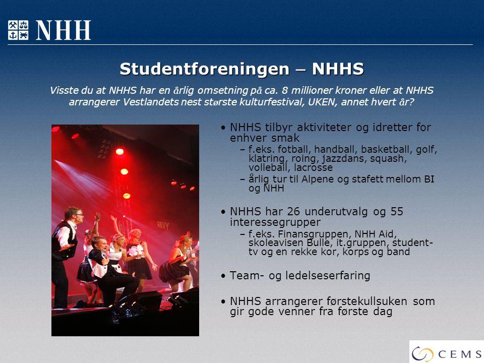 Studentforeningen – NHHS Studentforeningen – NHHS Visste du at NHHS har en å rlig omsetning p å ca. 8 millioner kroner eller at NHHS arrangerer Vestla
