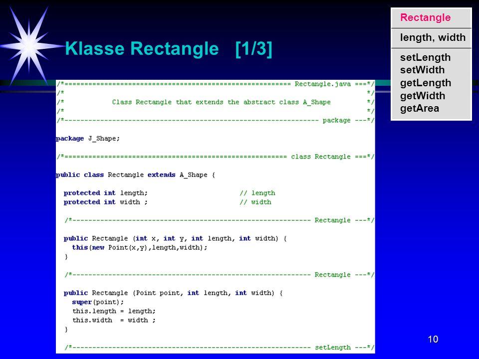 10 Klasse Rectangle [1/3] setLength setWidth getLength getWidth getArea Rectangle length, width