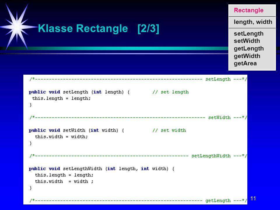 11 Klasse Rectangle [2/3] setLength setWidth getLength getWidth getArea Rectangle length, width