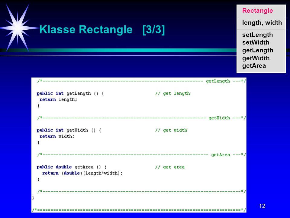 12 Klasse Rectangle [3/3] setLength setWidth getLength getWidth getArea Rectangle length, width