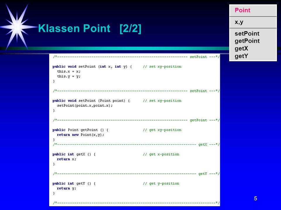 5 Klassen Point [2/2] setPoint getPoint getX getY Point x,y