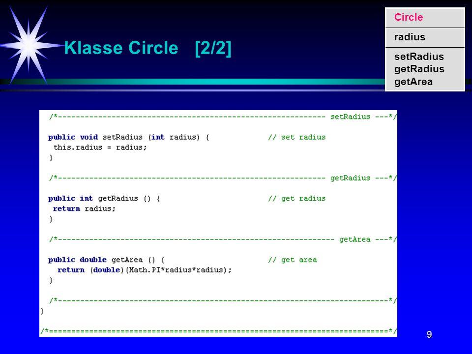 9 Klasse Circle [2/2] setRadius getRadius getArea Circle radius