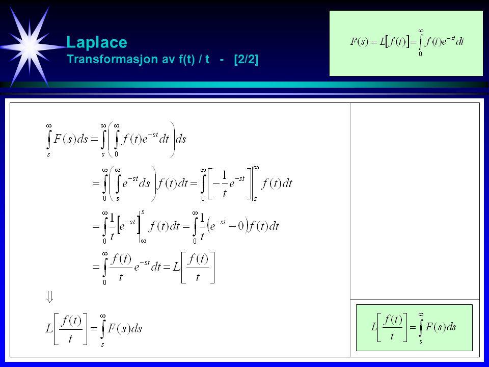 Laplace Transformasjon av f(t) / t - [2/2]