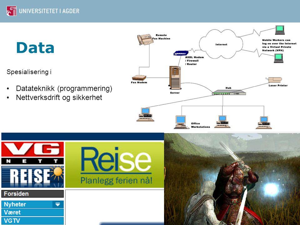 Data Spesialisering i Datateknikk (programmering) Nettverksdrift og sikkerhet