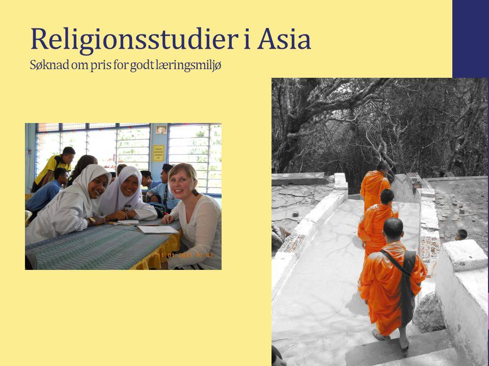 Religionsstudier i Asia Søknad om pris for godt læringsmiljø Hvor står vi - hvor går vi? 5