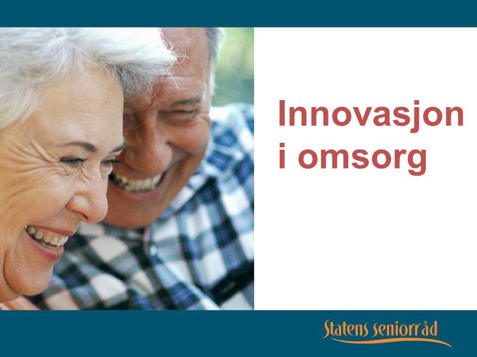 Brødtekst Innovasjon i omsorg