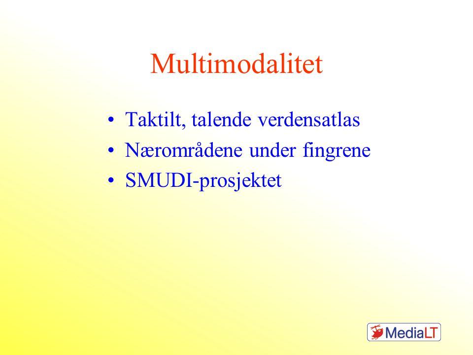 Multimodalitet Taktilt, talende verdensatlas Nærområdene under fingrene SMUDI-prosjektet