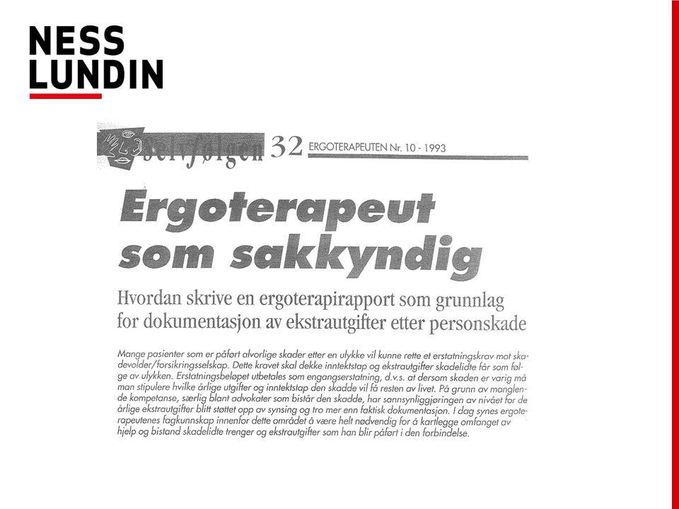Stadig flere benytter ergoterapeuter i erstatningssaker (Tm nr.4 – 2011) Kristin Tverberg er daglig leder i Ergoressurs og kan fortelle at mange opplever at en funksjonsvurdering øker sjansen for en riktig erstatningsutmåling