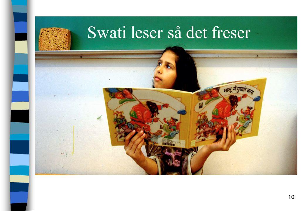 10 Swati leser så det freser