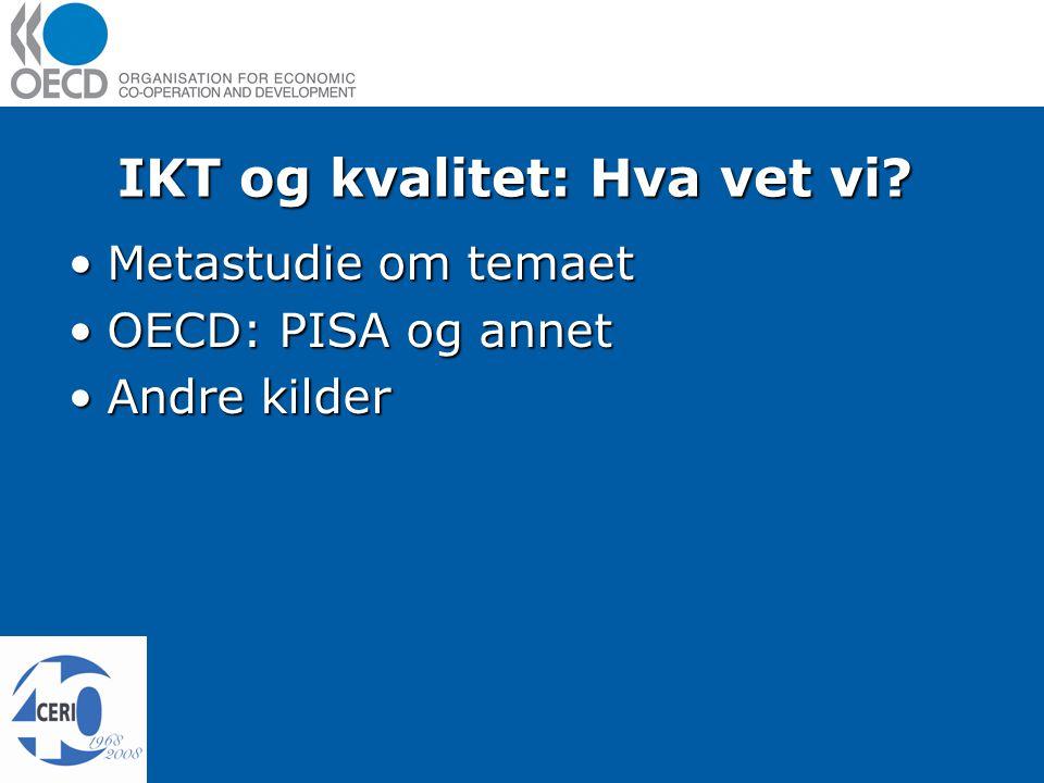 IKT og kvalitet: Hva vet vi.