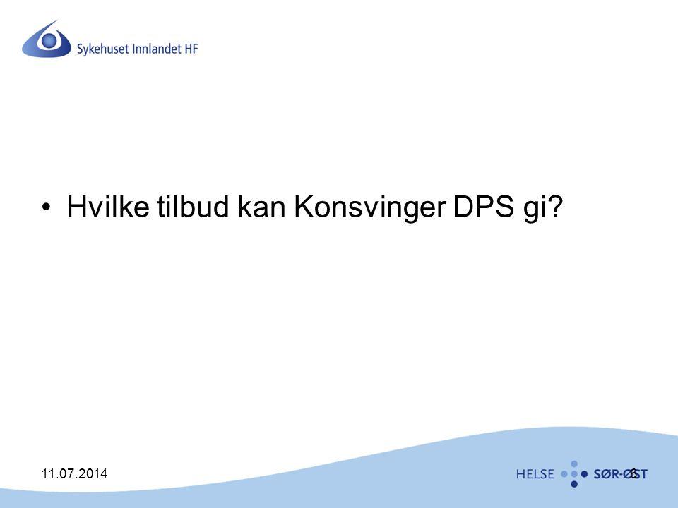 Hvilke tilbud kan Konsvinger DPS gi? 11.07.20146