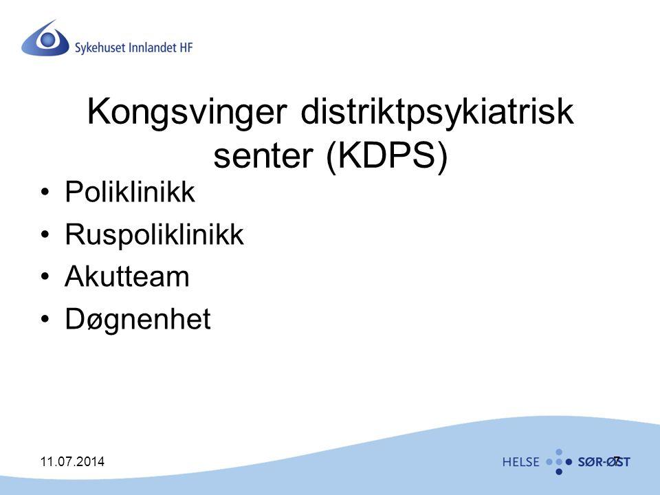 7 Kongsvinger distriktpsykiatrisk senter (KDPS) Poliklinikk Ruspoliklinikk Akutteam Døgnenhet
