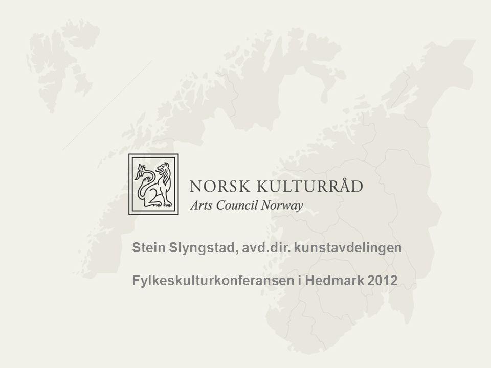 Norsk kulturråd Stein Slyngstad, avd.dir. kunstavdelingen Fylkeskulturkonferansen i Hedmark 2012