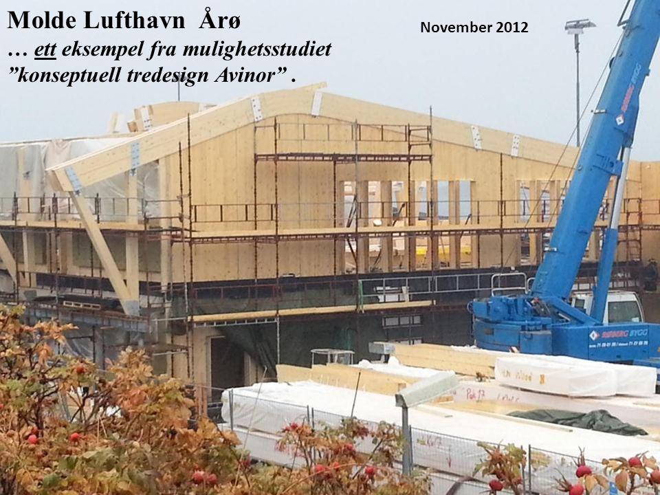 """November 2012 Molde Lufthavn Årø … ett eksempel fra mulighetsstudiet """"konseptuell tredesign Avinor""""."""