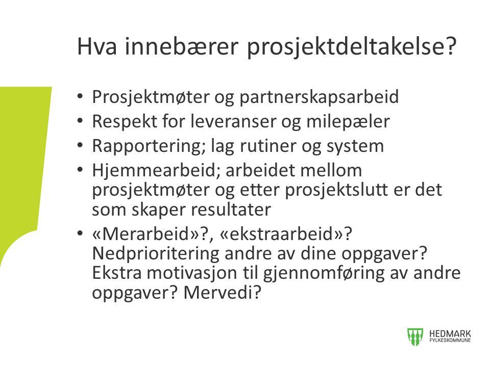 EUs sektorprogrammer Nordisk ministerråds programmer Interreg Sverige- Norge programmet EØS-ordningene Relevante finansieringsordninger