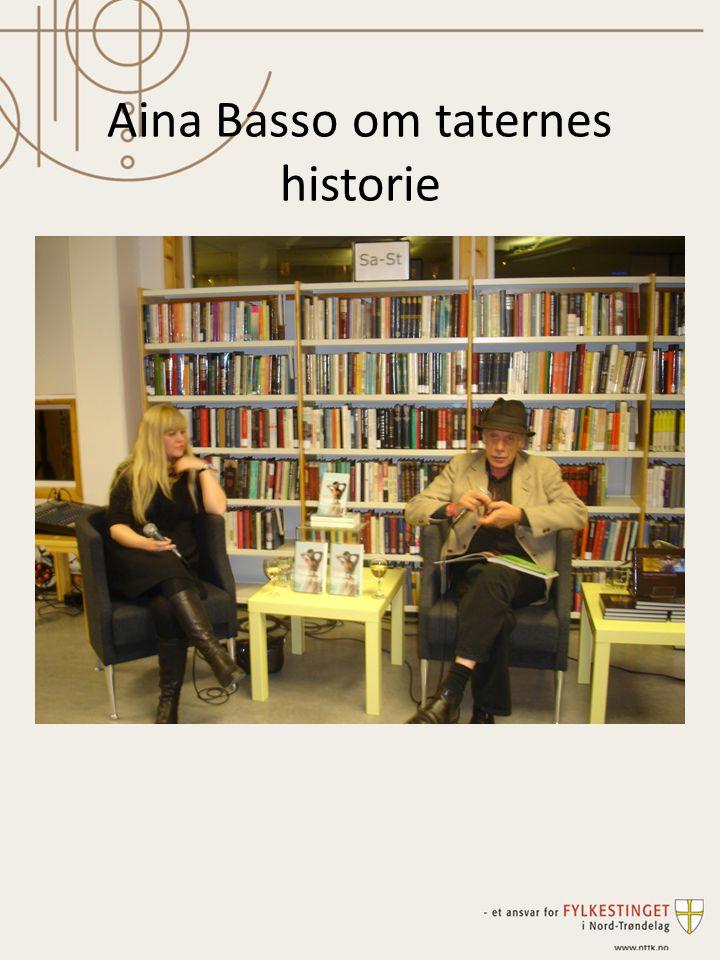 Aina Basso om taternes historie