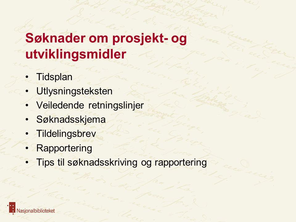 Rapportering – ettårige prosjekter 1.oktober: Melding til NB om forventet sluttdato 1.