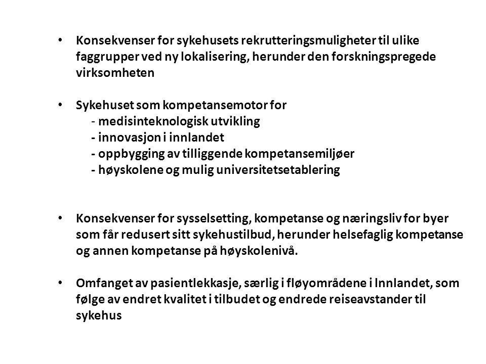 Konsekvenser for sykehusets rekrutteringsmuligheter til ulike faggrupper ved ny lokalisering, herunder den forskningspregede virksomheten Sykehuset so