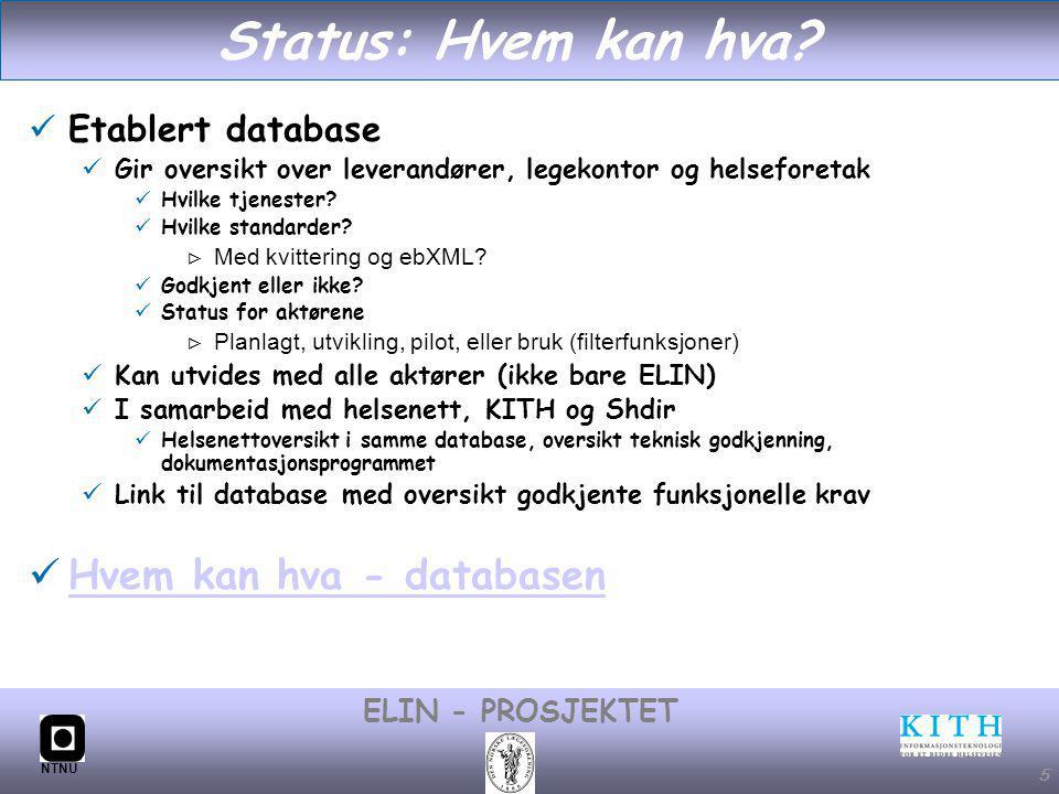 #5 ELIN - PROSJEKTET NTNU 5 Status: Hvem kan hva.