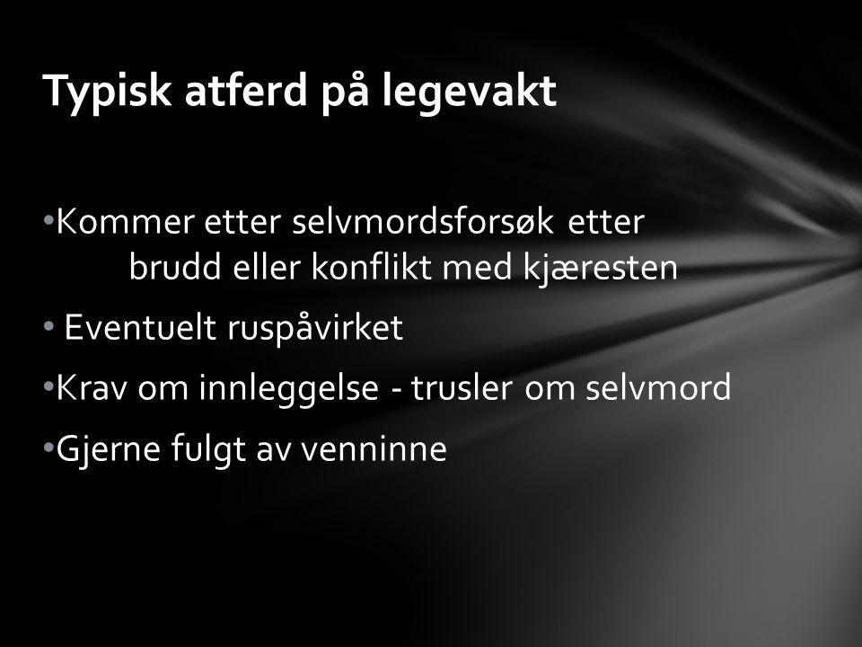 Avgrens bestillingen - rammene Få pasienten ut av den akutte krisen Gi medikamenter mot søvnvansker og indre uro, (Truxal, Vallergan) - IKKE B-preparater.