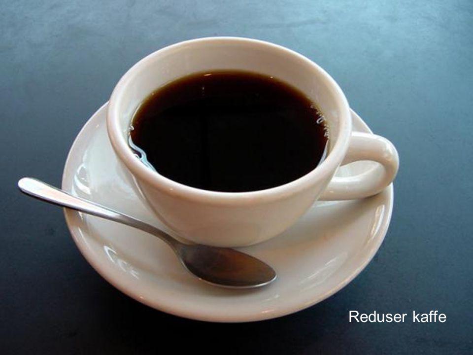 Reduser kaffe