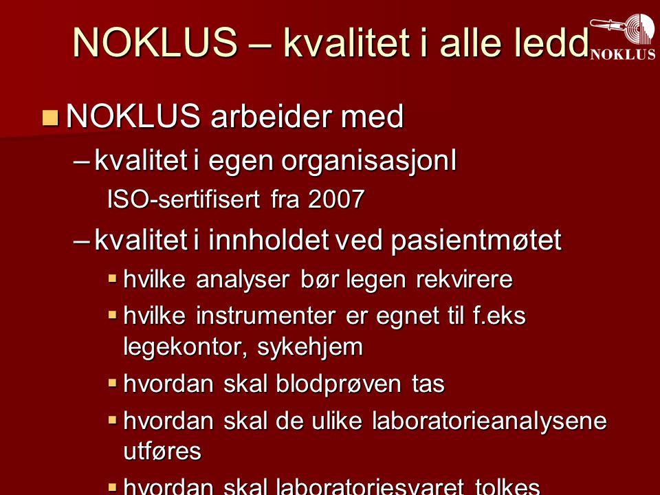 NOKLUS Senter Sverre Sandberg, leder Bioingeniører Forskere IT- og stabsfunksjoner - Ekstern kvalitetskontroll - SKUP - Diabetes egenmåling - Klinisk bruk av laboratoriet - Norsk diabetesregister for voksne NOKLUS i regionene Laboratoriekonsulenter/ bioingeniører Ansvarlig spesialist Veiledning i laboratoriearbeid Kursarrangering