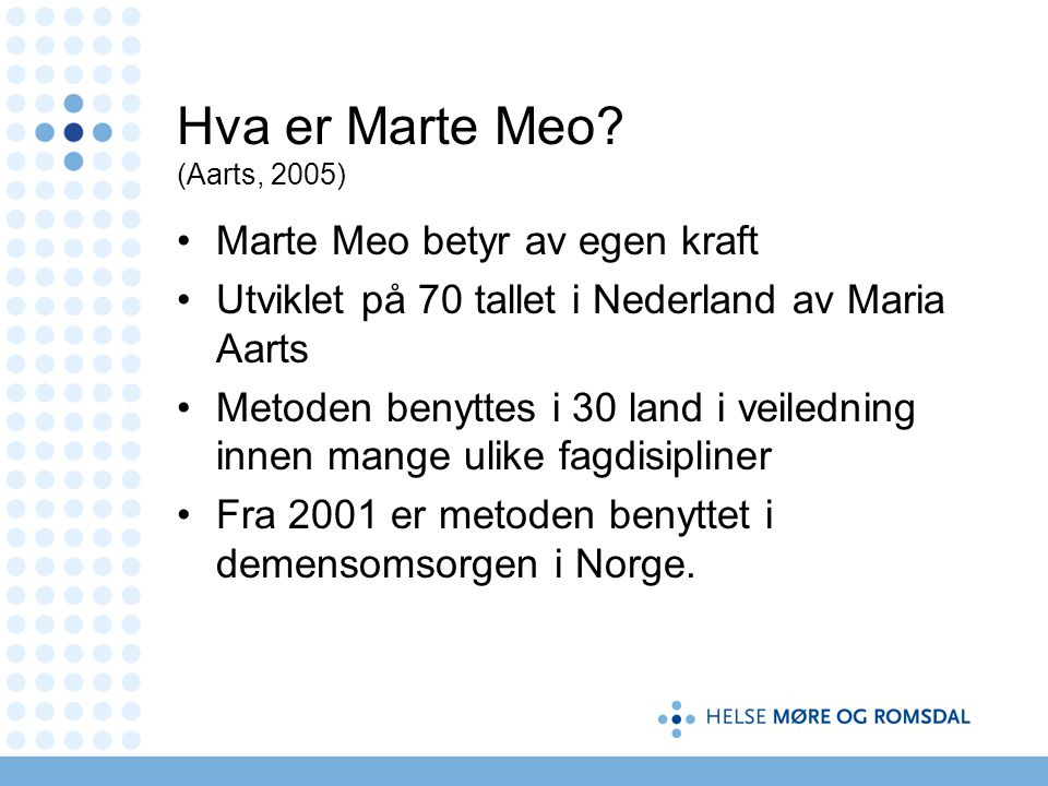 Hva er Marte Meo.
