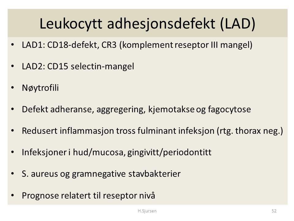 Leukocytt adhesjonsdefekt (LAD) LAD1: CD18-defekt, CR3 (komplement reseptor III mangel) LAD2: CD15 selectin-mangel Nøytrofili Defekt adheranse, aggreg