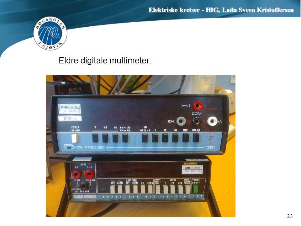 Eldre digitale multimeter: Elektriske kretser - HIG, Laila Sveen Kristoffersen 23