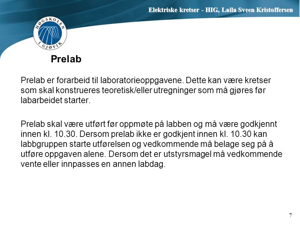 Prelab Prelab er forarbeid til laboratorieoppgavene.