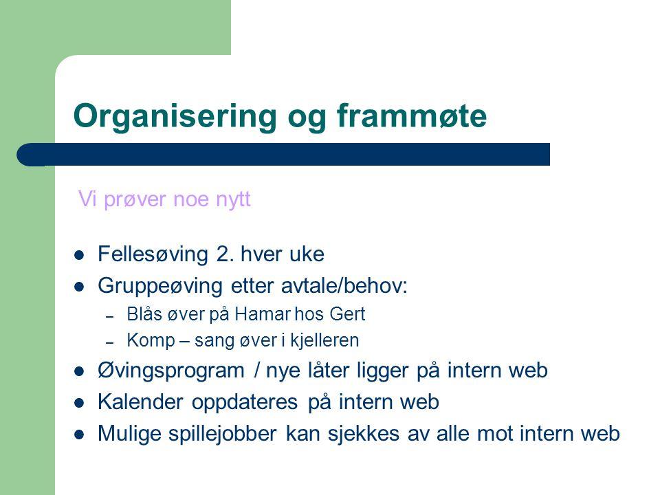 Organisering og frammøte Fellesøving 2.