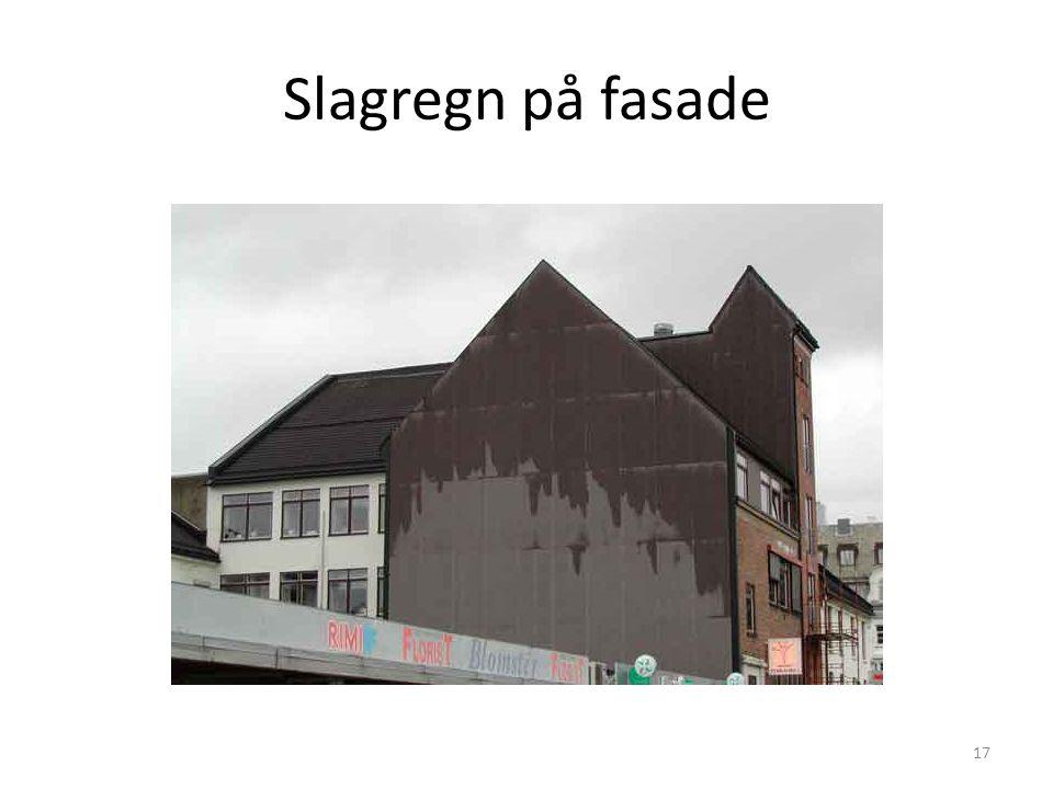 Slagregn på fasade 17