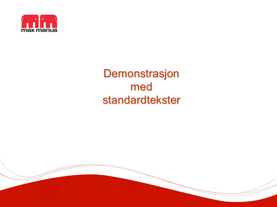 Demonstrasjon med standardtekster