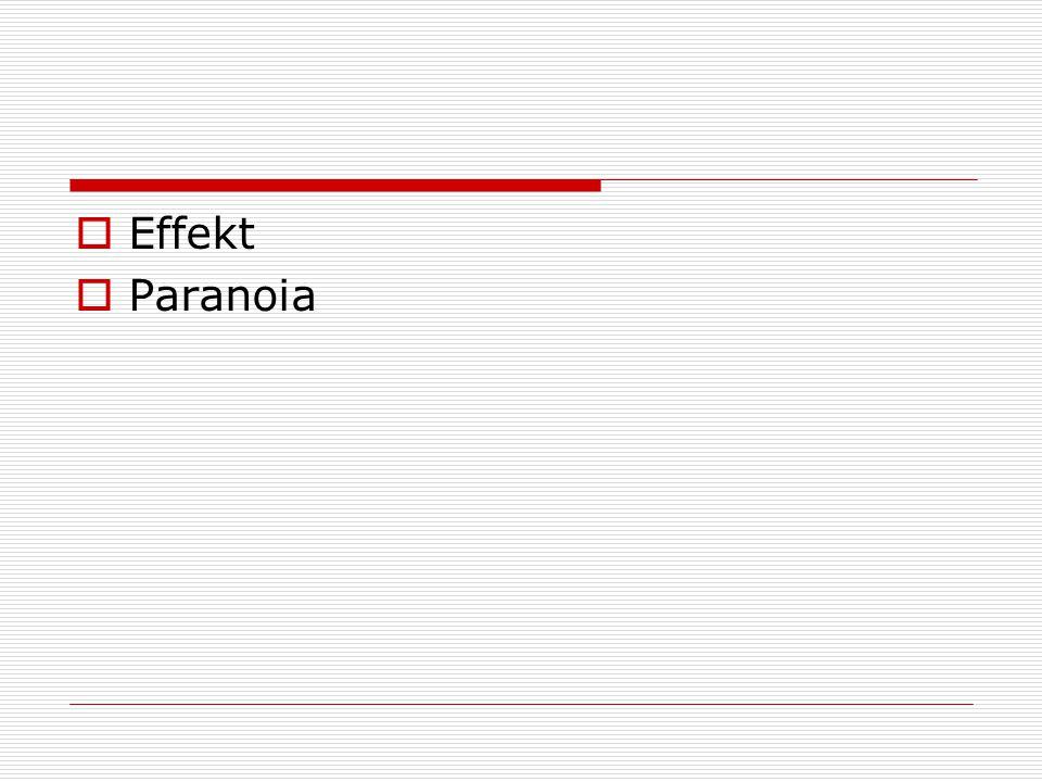 Effekt  Paranoia