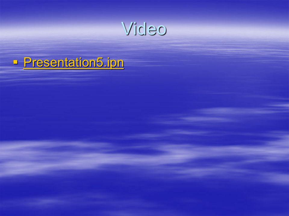 Video  Presentation5.ipn Presentation5.ipn