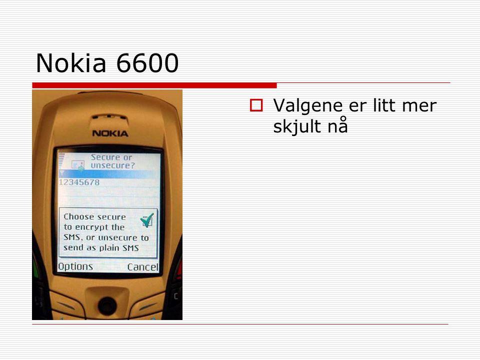 Nokia 6600  Valgene er litt mer skjult nå