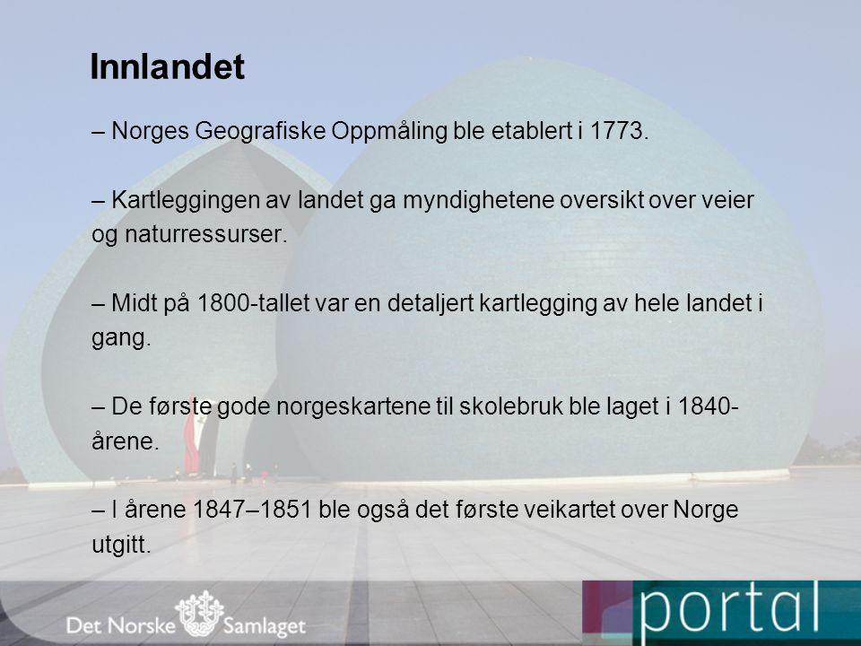 Innlandet – Norges Geografiske Oppmåling ble etablert i 1773.