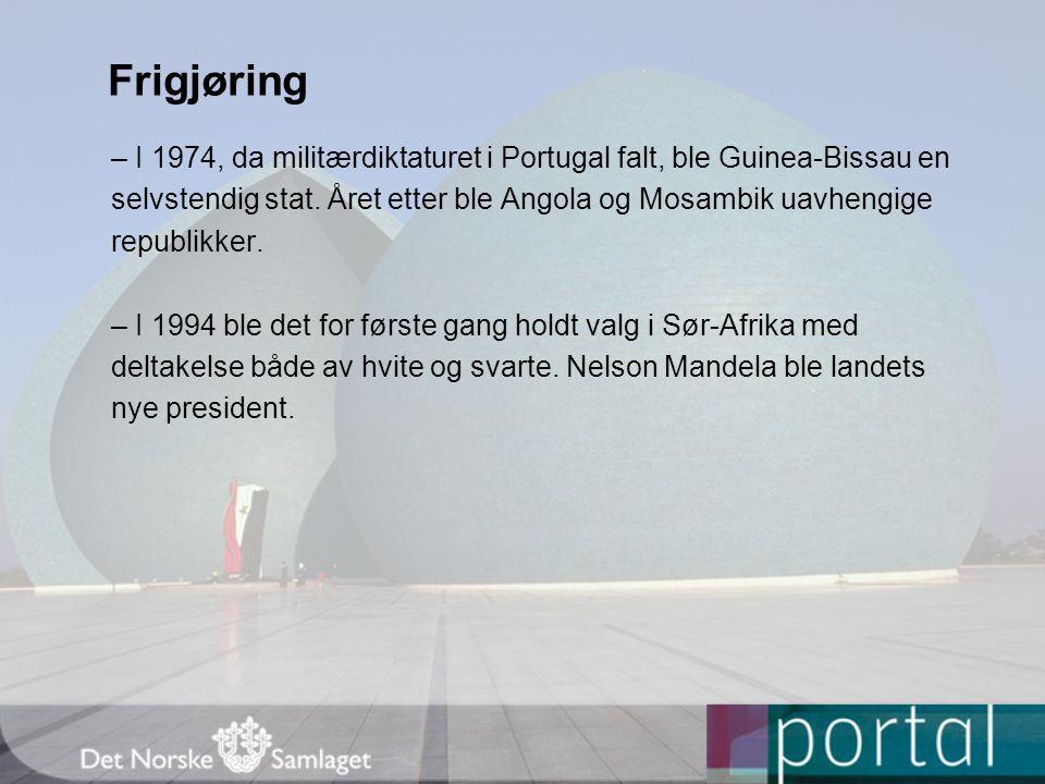 Frigjøring – I 1974, da militærdiktaturet i Portugal falt, ble Guinea-Bissau en selvstendig stat.