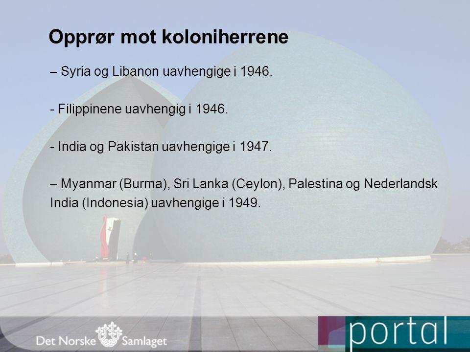 Opprør mot koloniherrene – Syria og Libanon uavhengige i 1946.