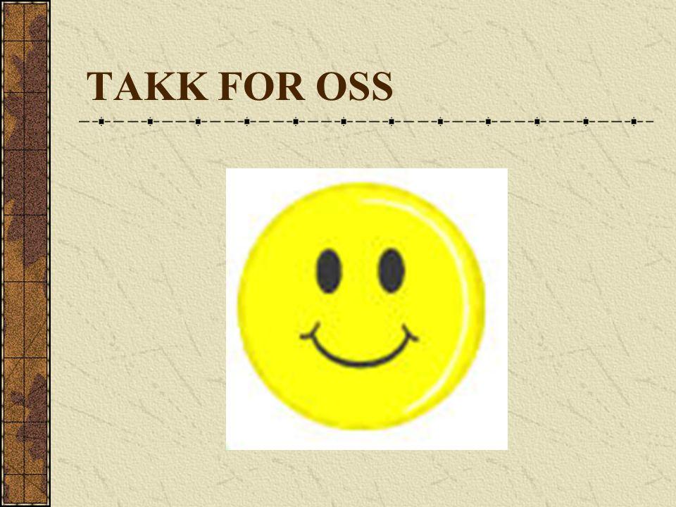 TAKK FOR OSS