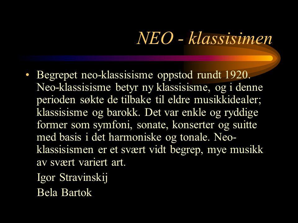 NEO - klassisimen Begrepet neo-klassisisme oppstod rundt 1920.