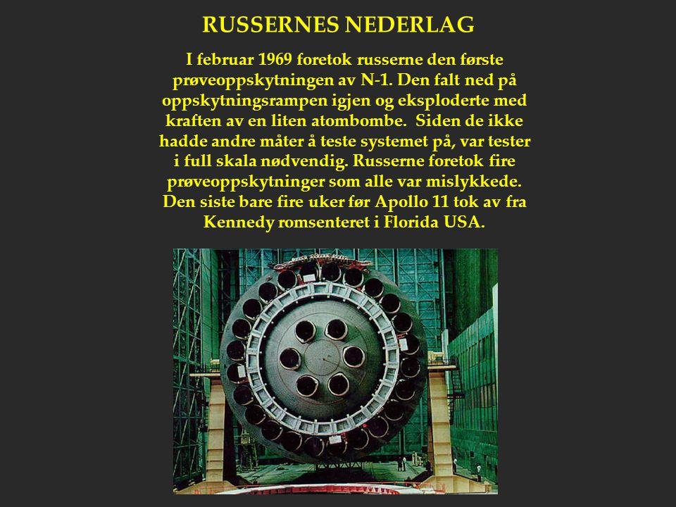 RUSSERNES NEDERLAG I februar 1969 foretok russerne den første prøveoppskytningen av N-1. Den falt ned på oppskytningsrampen igjen og eksploderte med k