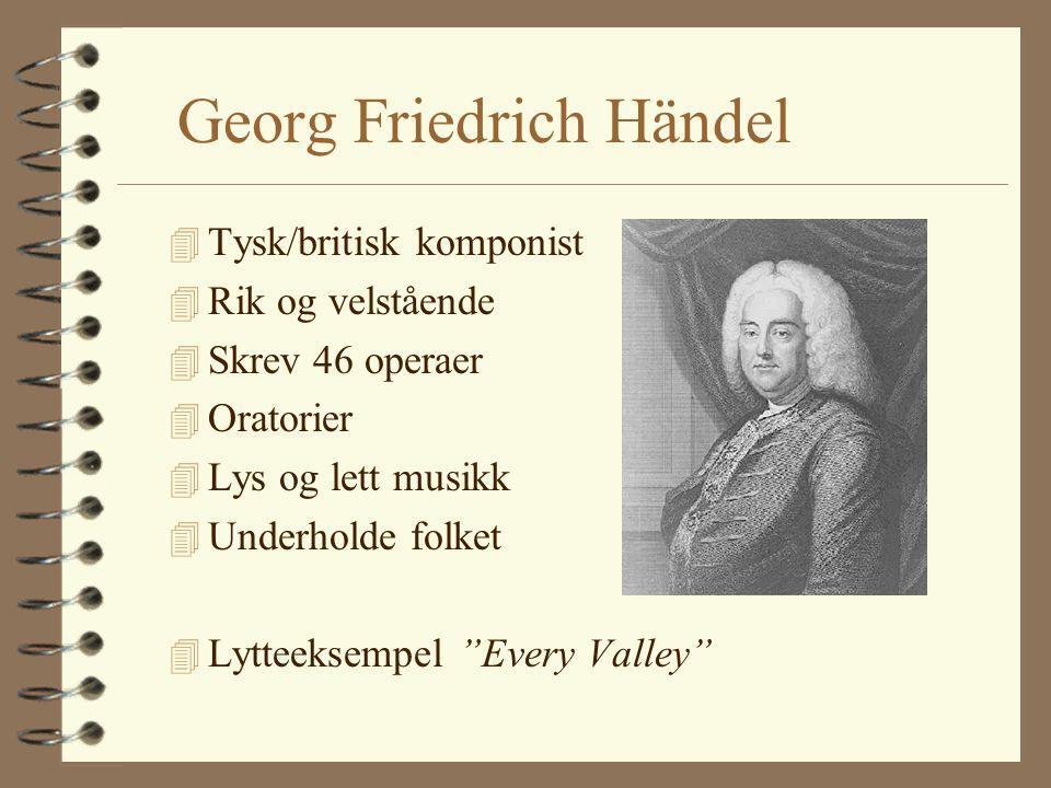 Noen store komponister 4 Georg Friedrich Händel 4 AntonioVivaldi 4 Johan Sebastian Bach 4 Arcangelo Corelli