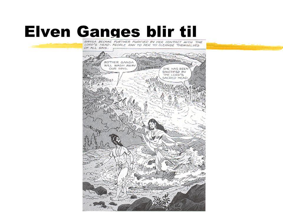 Elven Ganges blir til