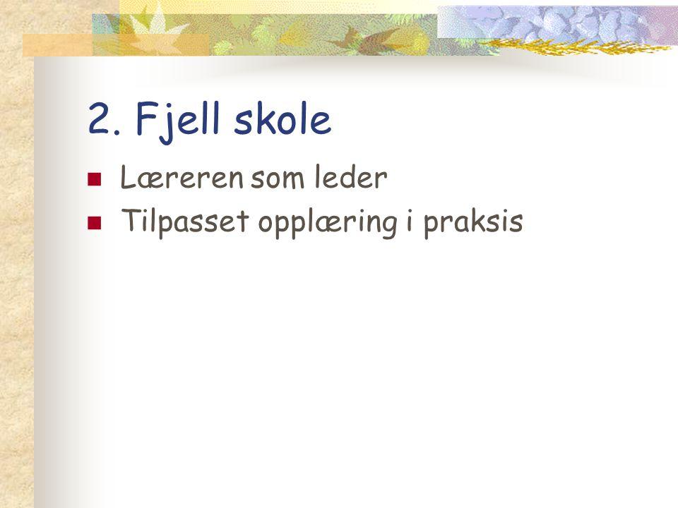 De fire siste punktene 3.Skole/hjem-samarbeid: tips fra Træleborg skole.