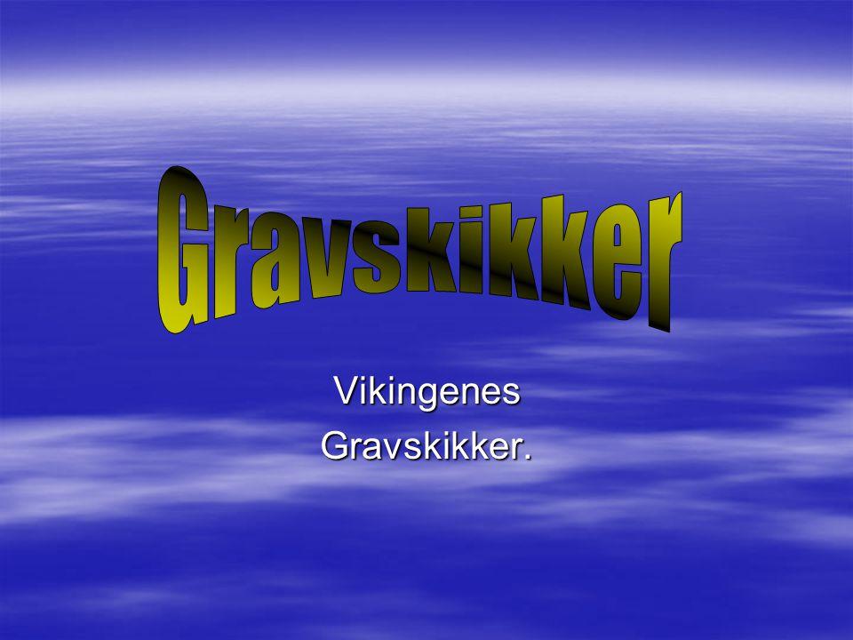 VikingenesGravskikker.