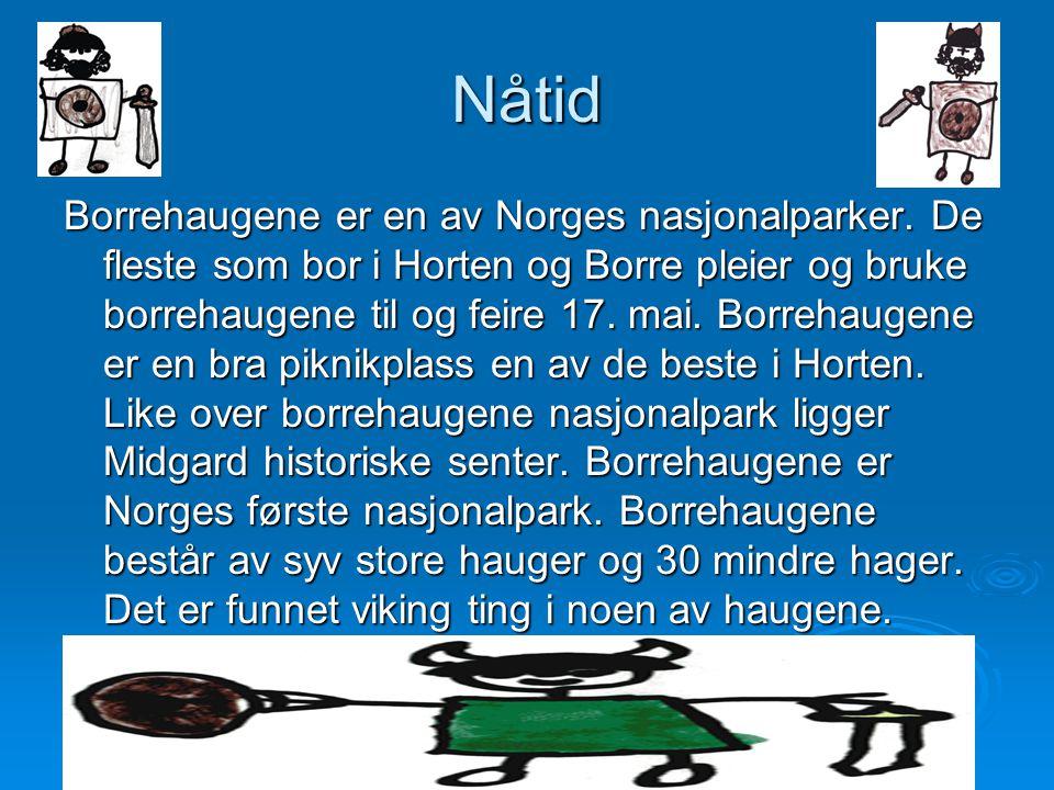 Nåtid Borrehaugene er en av Norges nasjonalparker.