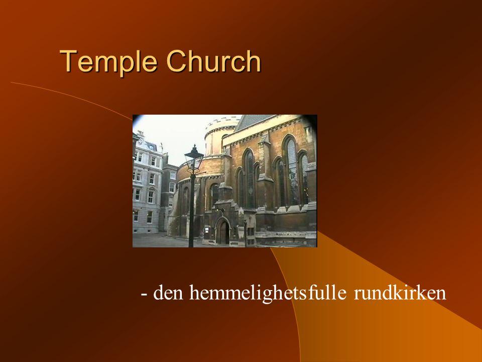 Temple Church - den hemmelighetsfulle rundkirken